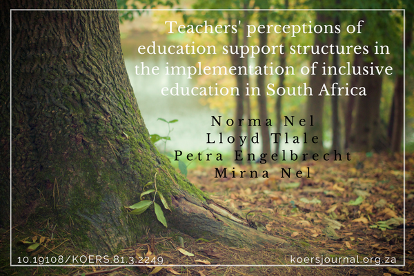 Teachers' perceptions of education support structures in the implementation of inclusive education in South Africa