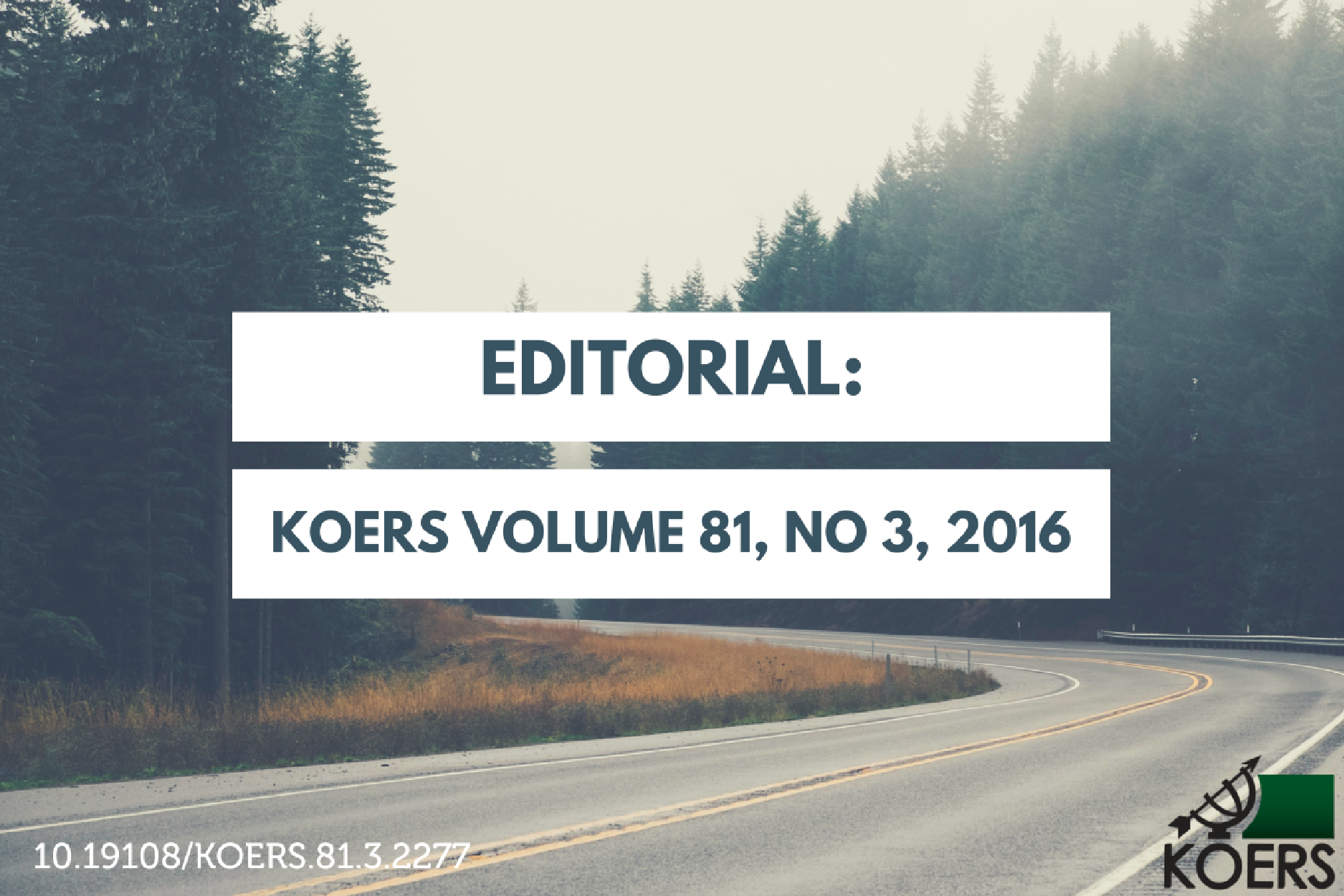 Editorial: KOERS Volume 81, No 3, 2016