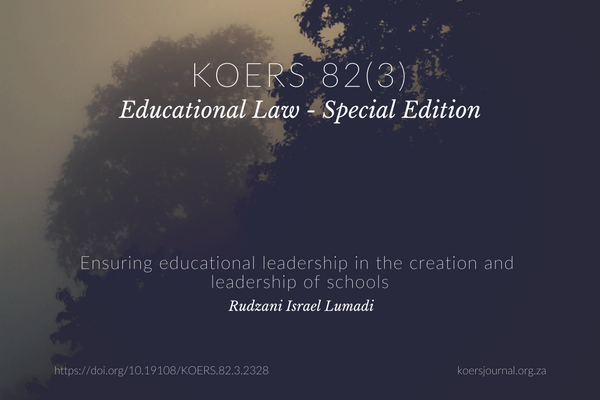 ENSURING EDUCATIONAL LEADERSHIP IN THE CREATION AND LEADERSHIP OF SCHOOLS - Rudzani Israel Lumadi