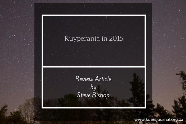 Kuyperania in 2015 - Steve Bishop
