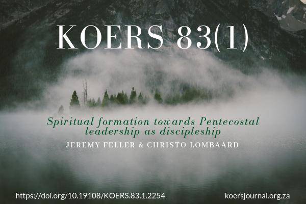 Spiritual formation towards Pentecostal leadership as discipleship - Jeremy Feller, Christo Lombaard