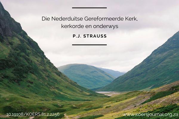 Die Nederduitse Gereformeerde Kerk, kerkorde en onderwys - P.J. Strauss