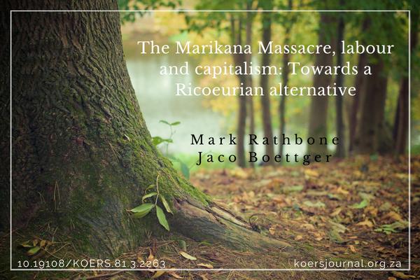 The Marikana Massacre, labour and capitalism: Towards a Ricoeurian alternative