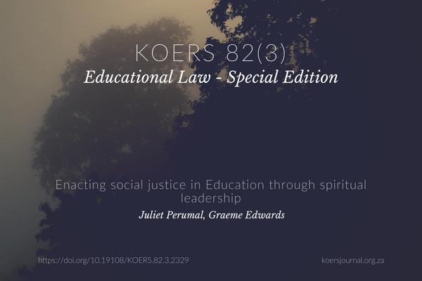 Enacting Social Justice in Education through Spiritual Leadership