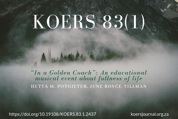 """""""In a Golden Coach"""": an educational musical event about fullness of life - Hetta Potgieter, June Boyce-Tillman"""